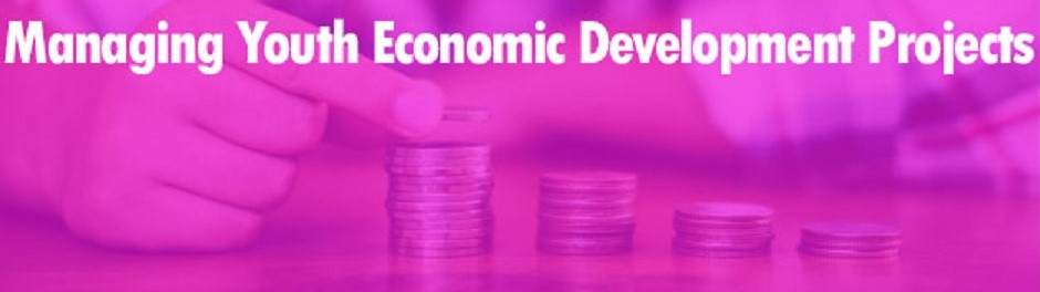 Managing Youth Economic Development Projects