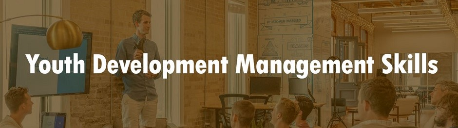 Youth Development Management Skills