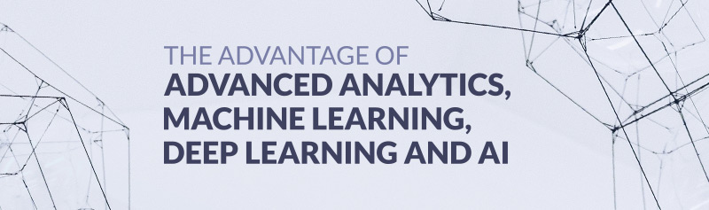 The Advantage of Advanced Analytics