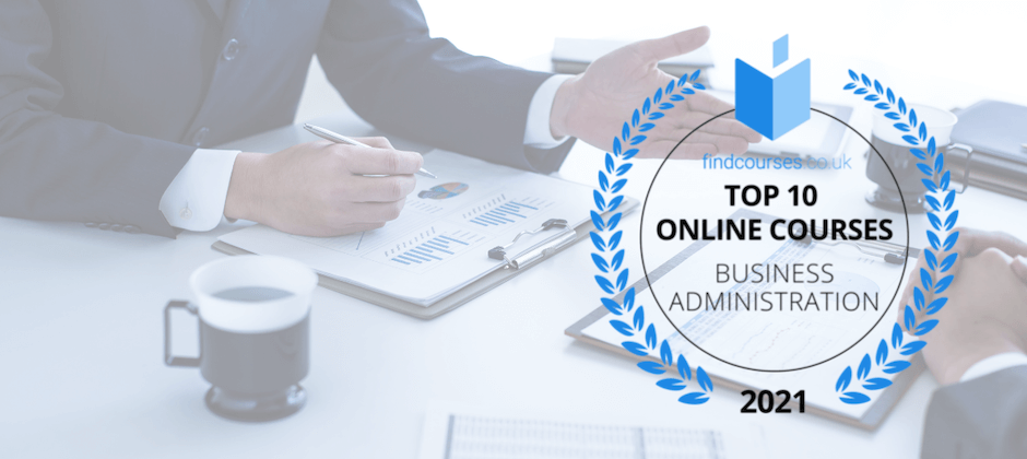 Top 10 Online Business Administration Courses