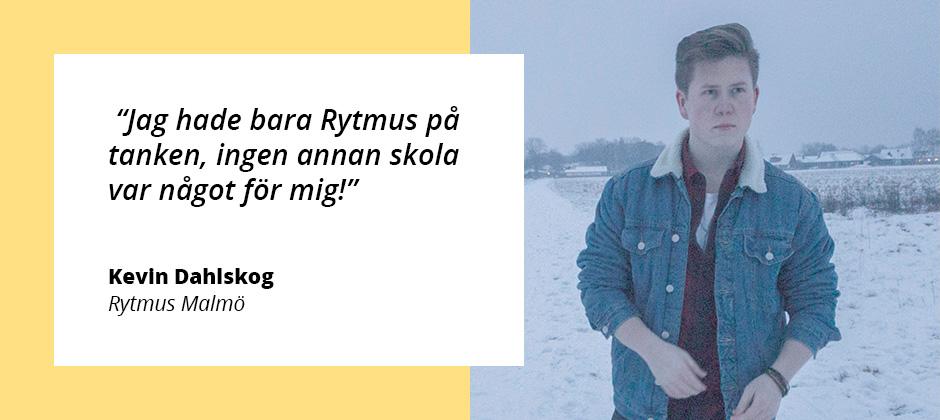 """""""Att välja Rytmus Malmö var en av de bästa valen jag har gjort i mitt liv."""""""