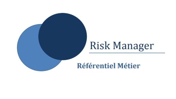 Le référentiel Métier du Risk Ma...