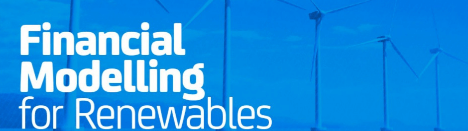 Financial Modelling for Renewables