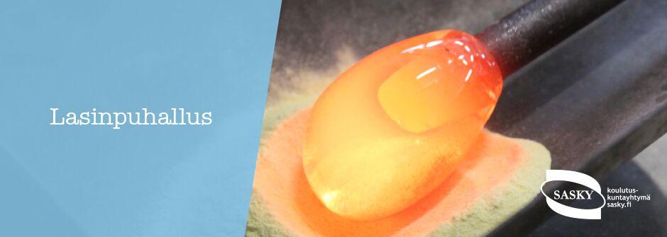 Lasinpuhallus | artesaani | taideteollisuusalan perustutkinto | IKATA