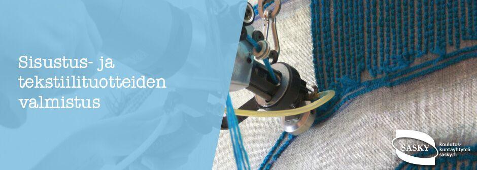 Sisustus- ja tekstiilituotteiden valmistus | artesaani | taideteollisuusalan perustutkinto | IKATA