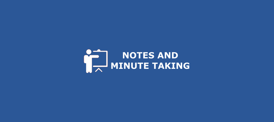 Notes and Minute Taking