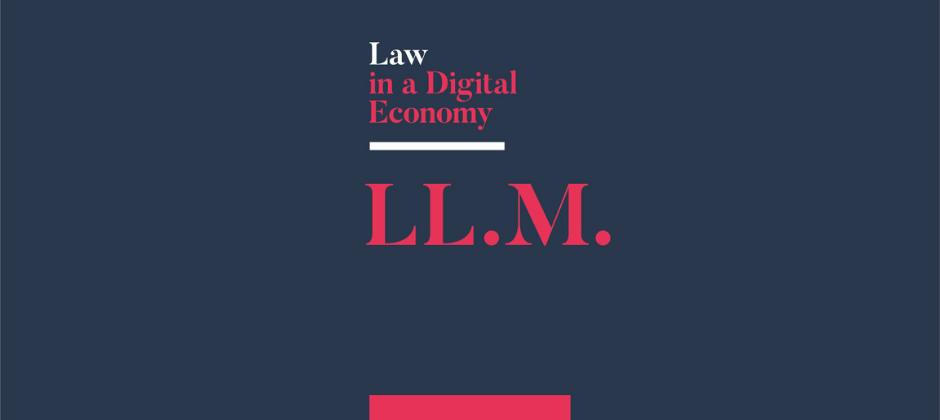 LL.M. Law in a Digital Economy