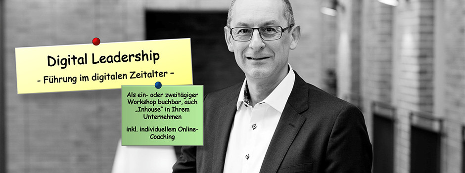 Digital Leadership - Führung im digitalen Zeitalter