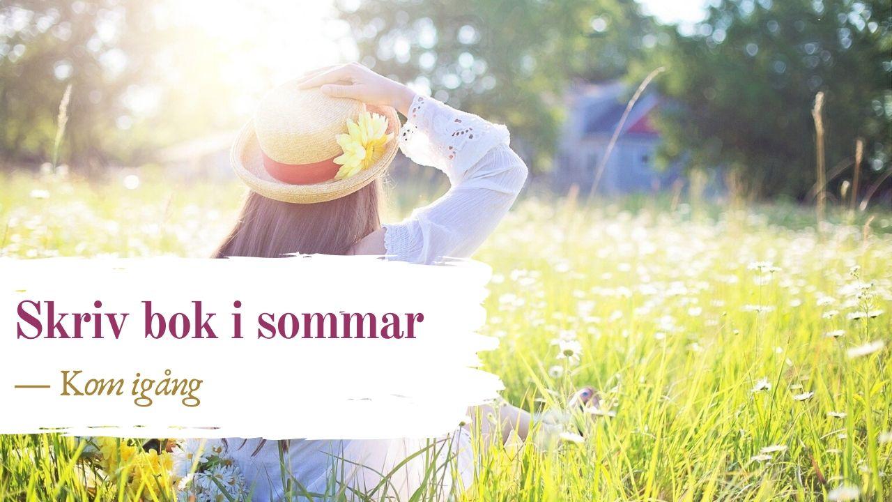 Sommarkurs kreativt skrivande Kom igång med din bok på distans med Jeanette Niemi, Kreationslotsen - din skrivcoach
