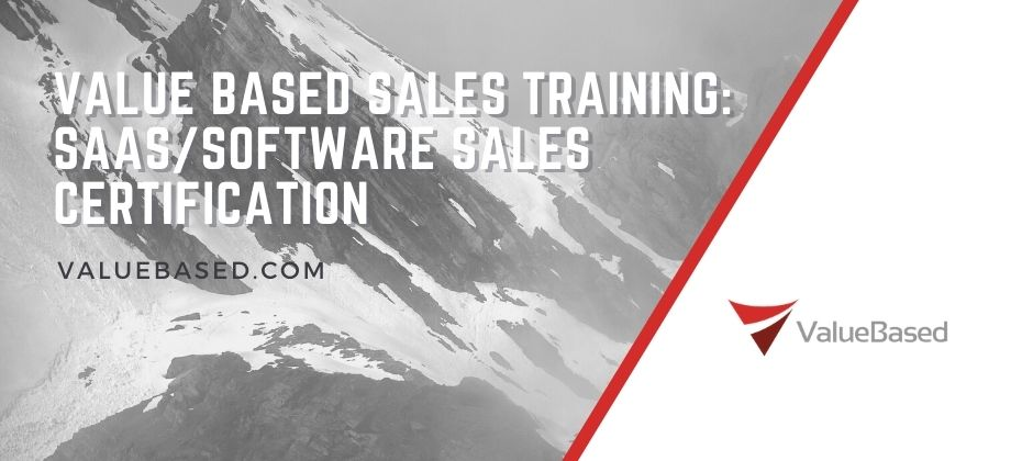 Value Based Sales Training Course: SaaS/Software Sales Certification