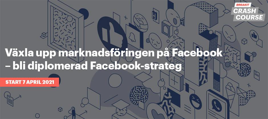 Diplomerad Facebook-strateg – med kursledare Simon Beyer, partner och strategichef på Facebookbyrån Ingager