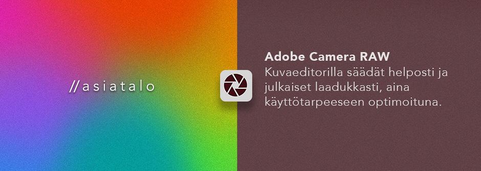 Adobe Camera RAW:n etäkoulutusten esittelykuva.