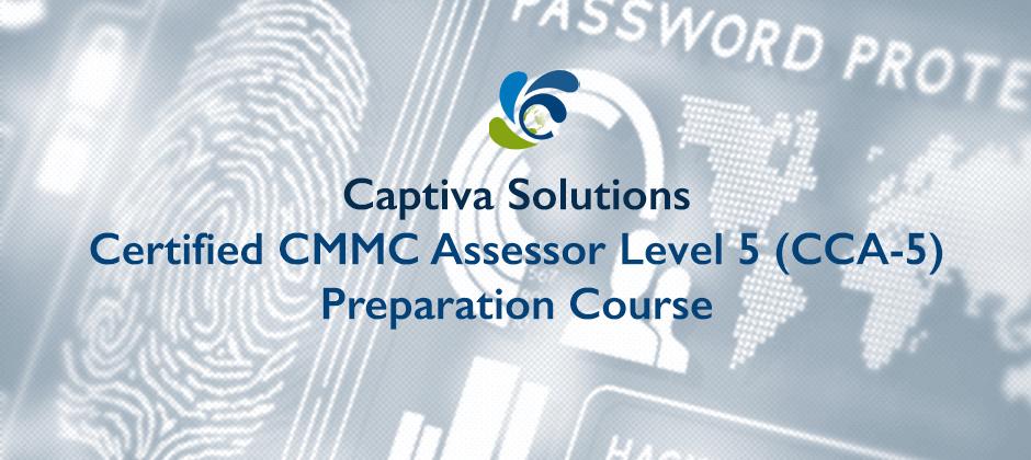 Certified CMMC Assessor Level 5 (CCA-5) Preparation Course