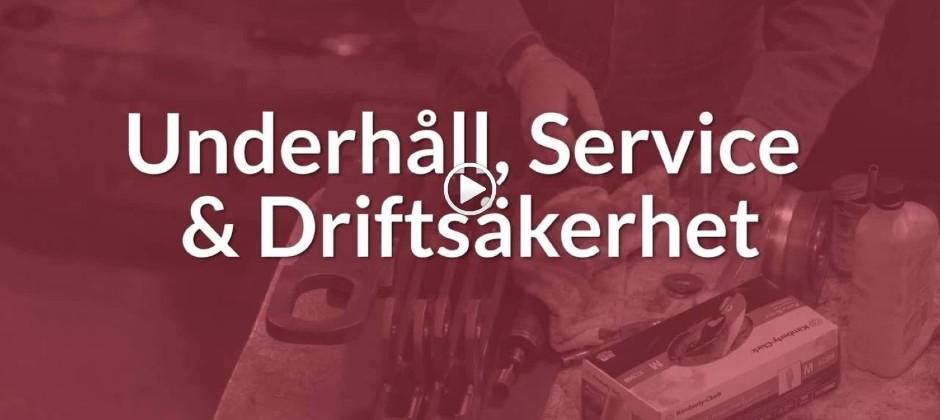 Underhåll, service och driftsäkerhet