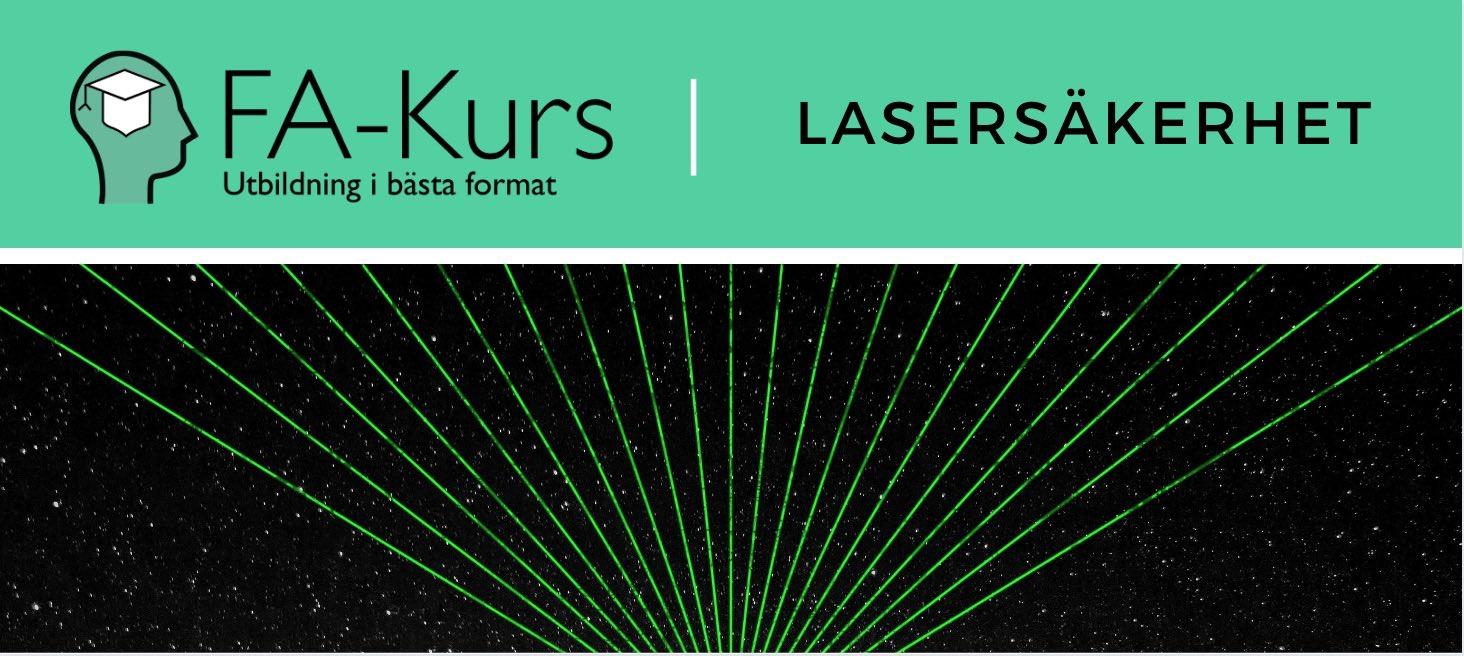 Lasersäkerhet   FA-Kurs   2 dagar   Förtagsanpassad