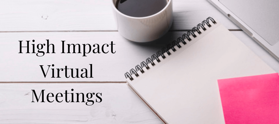 High Impact Virtual Meetings