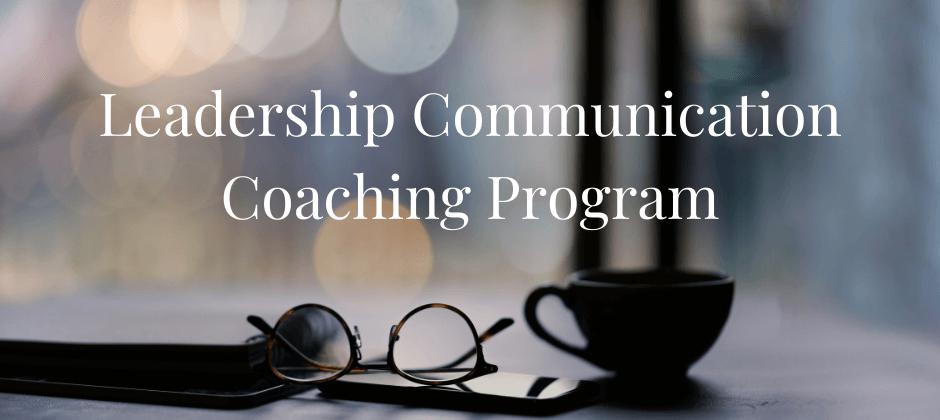 Leadership Communication Coaching Program