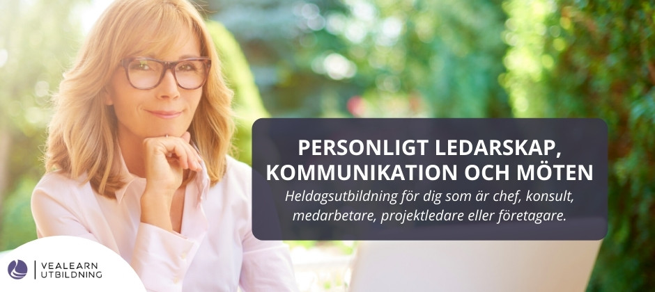 Ledarskapsutbildning- Personligt ledarskap, kommunikation och möten