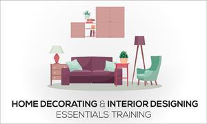 Home Decorating And Interior Designing Essentials Training Global