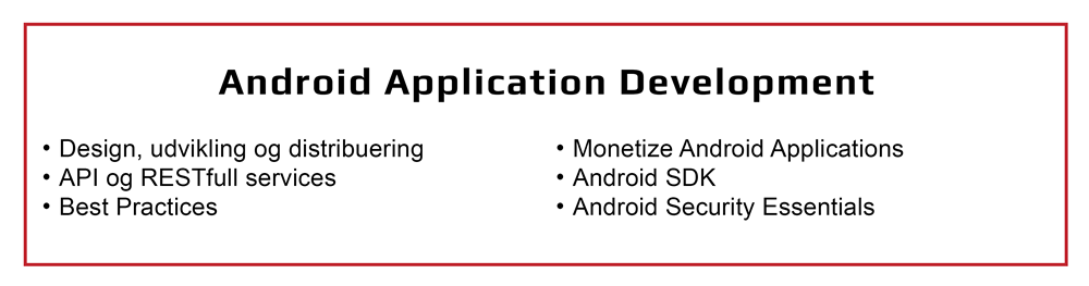 Android Application Development inkl. API og Security Essentials
