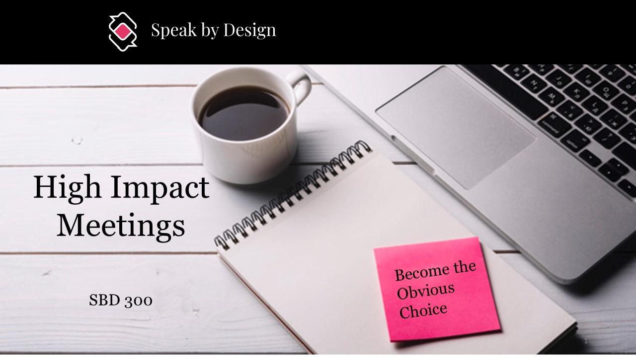 SBD 300 - High Impact Meetings
