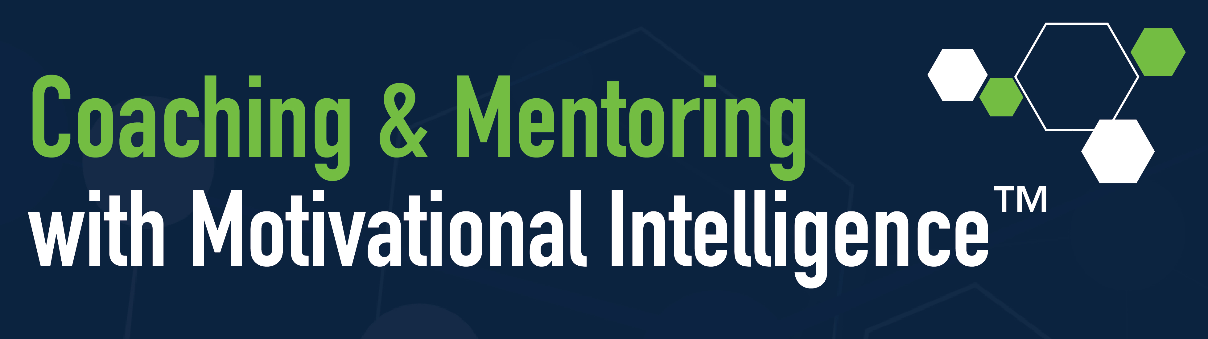 Coaching & Mentoring with Motivational Intelligence™