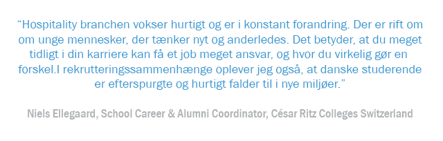 Læs interview med Niels Ellegaard, School Career & Alumni Coordinator, César Ritz Colleges Switzerland