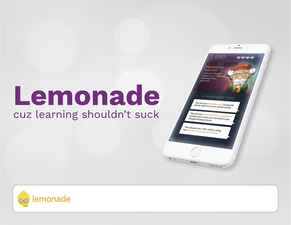 Lemonade, because learning shouldn't suck